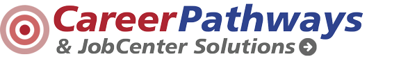 Career Pathways and Job Center Solutions