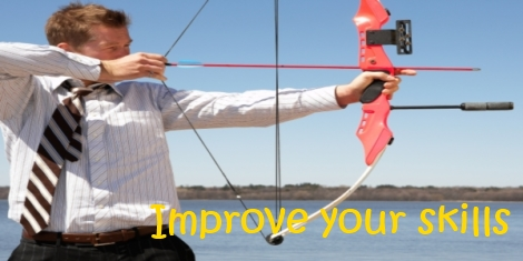 Photograph of a man with a bow and arrow and text reading improve your skills