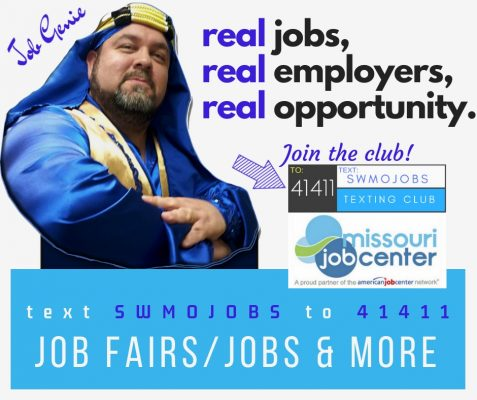 Real jobs, real employers, real opportunity. Text S.W.M.O.J.O.B.S. to 41411 for information on job fairs and job opportunities.