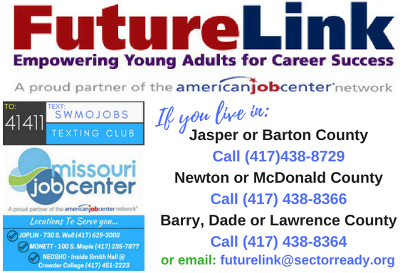 Logos for Future Link, American Job Center and Missouri Job Center. If you live in Jasper or Barton County call 417-438-8729. If you live in Newton or McDonald County call 417-438-8366. If you live in Barry, Dade or Lawrence County call 417-438-8364.